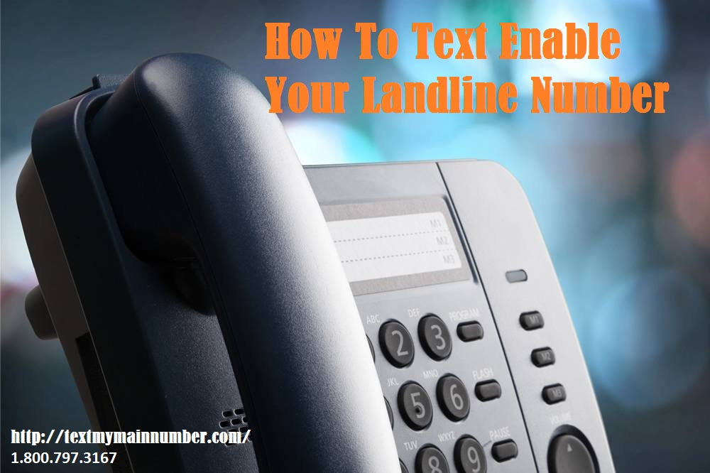 5 Simple Steps To Text Enable Landline