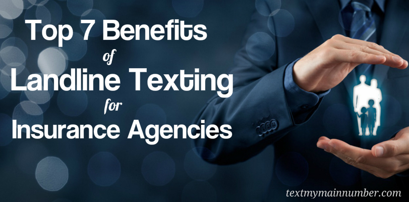 Landline Texting Benefits for Insurance Agency USA