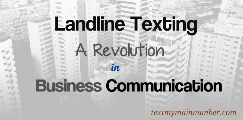 Landline texting revolution in business communication