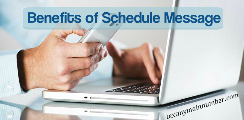 Benefits of Schedule Message - Landline Texting Solution