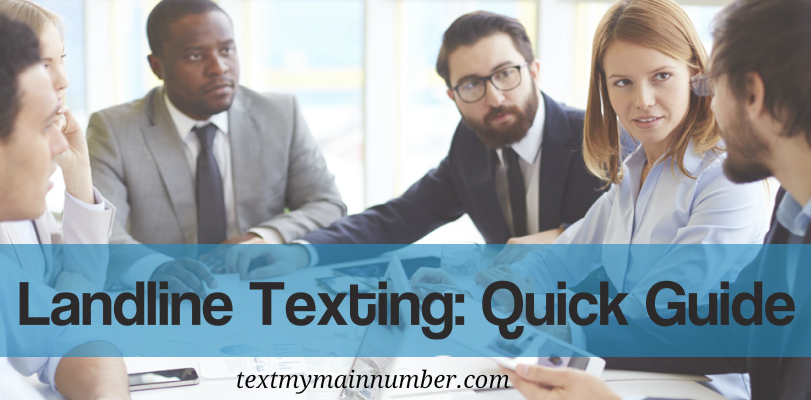 Landline Texting-Quick guide - Text My Main Number