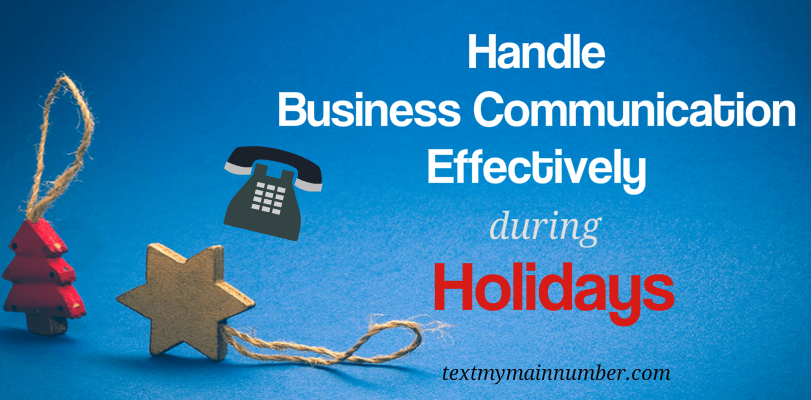 Handle business communication in holidays with landline texting