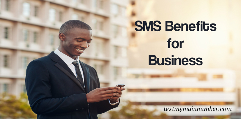 Top SMS benefits for Business